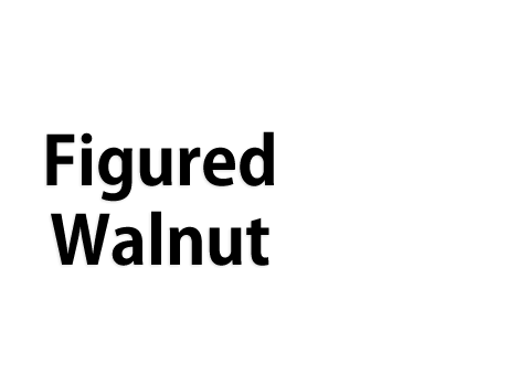 Figured Walnut