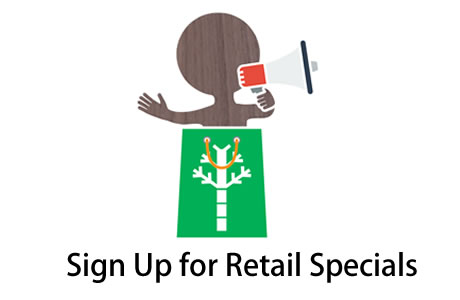 Sign up for Retail Specials