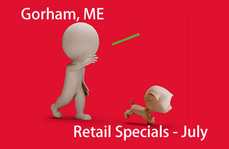 Gorham, ME April Retail Specials